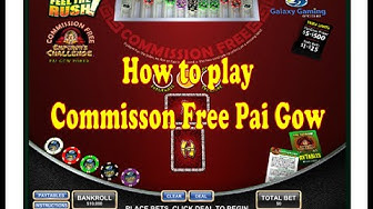 How to play Commission Free Pai Gow