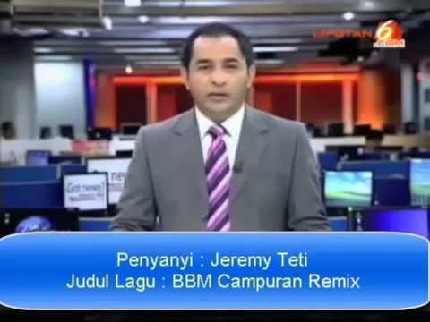 Jeremy Teti BBM Campuran Remix