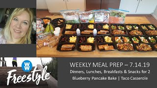WEEKLY MEAL PREP FOR 2 | DINNER LUNCH BREAKFAST SNACK | WW | PANCAKE BAKE | TACO CASSEROLE | 7.14.19