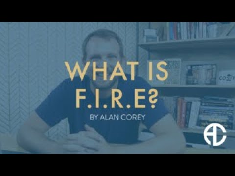 What is FIRE (Financial Independence; Retire Early)?