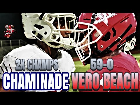 59-0 Vero Beach (FL) Invites 2x State Champs Chaminade To Thier Place