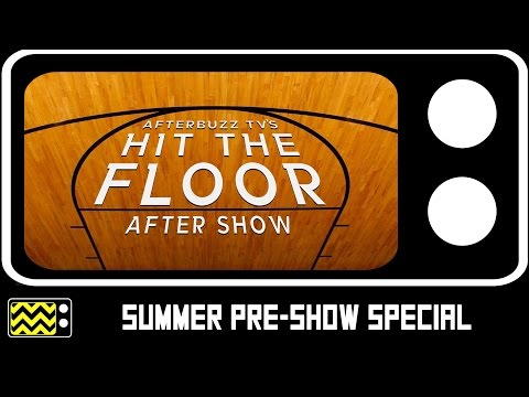 Hit The Floor | Summer Special with the Cast | AfterBuzz TV