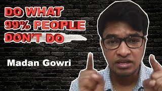 DO WHAT 99% PEOPLE DON'T DO   Tamil   Motivation   Madan Gowri   MG
