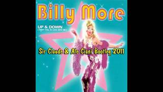 Billy More - Up & Down (Sir Claude & Ale Ciani Bootleg 2011)