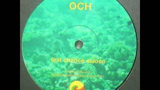 OCH - Last Chance Saloon