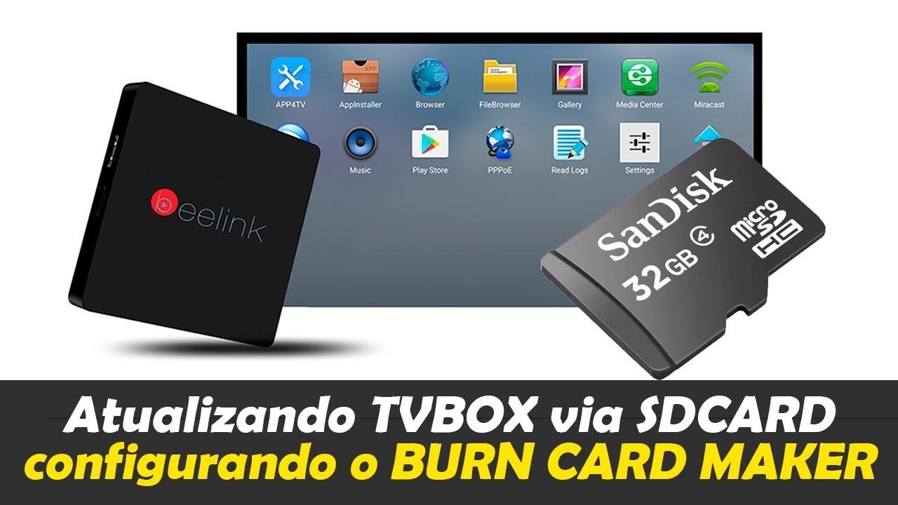 Gravando SD CARD para atualização de ROM em TVBOX amlogic - Burn Card Maker