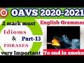 Oavs teacher recruitment entrance exam 2020-2021  Idioms and phrases part-13  oavs English grammar
