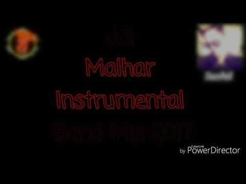Jai Malhar Instrumental Band Mix 2017