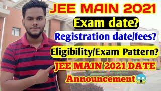 JEE MAIN 2021 DATE|JEE MAIN 2021 REGISTRATION DATE|JEE MAIN 2021 EXAM DATE|JEE MAIN 2021 EXAMPATTERN