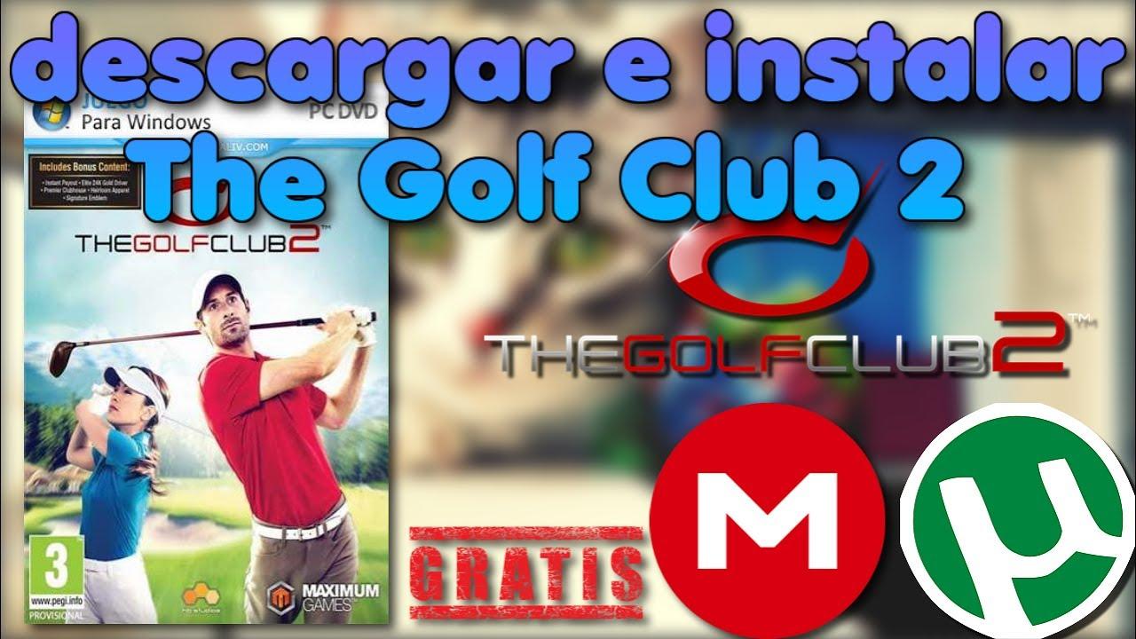 Descargar e instalar The Golf Club 2 (utorrent) FULL ...