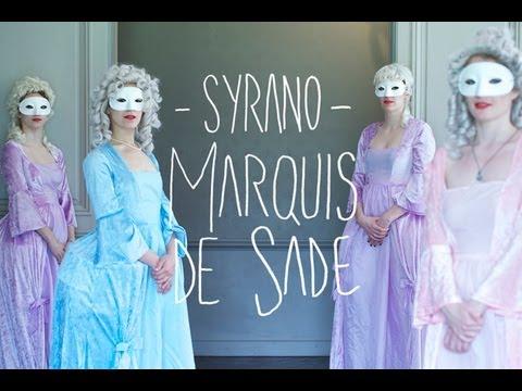 Syrano - Marquis de Sade