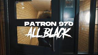 El Patron 970 - All Black (Official video)
