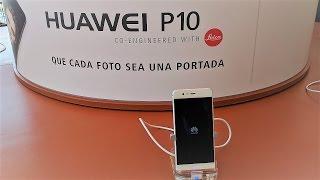 Huawei P10, lanzamiento oficial y primer contacto