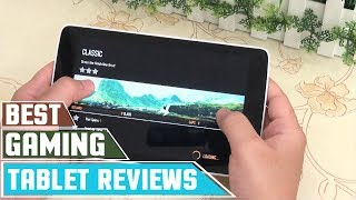 ✅ Gaming Tablet: Top 5 Best Tablets for Gaming Reviews In 2019 | Gaming Tablet Amazon (Buying Guide)