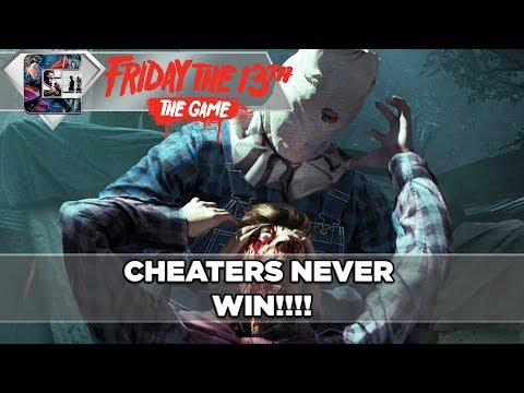 CHEATERS NEVER WIN - Friday The 13th: The Game - Jason Part 2 Gameplay