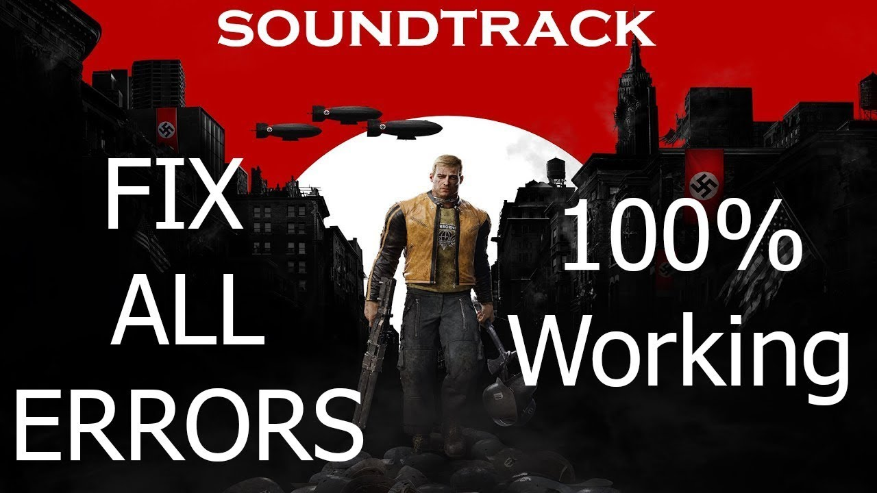 How to Install Wolfenstein II The New Colossus | Fix All Errors 100% working