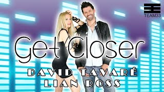Смотреть клип David Tavaré Ft. Lian Ross - Get Closer