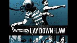 03 Lay Down The Law - Switches [Lyrics]
