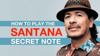 How To Play The SANTANA Note: Make Your Guitar Pentatonic Solo Better