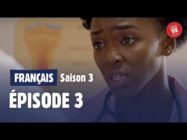 C'est la vie ! - Saison 3 Episode 3