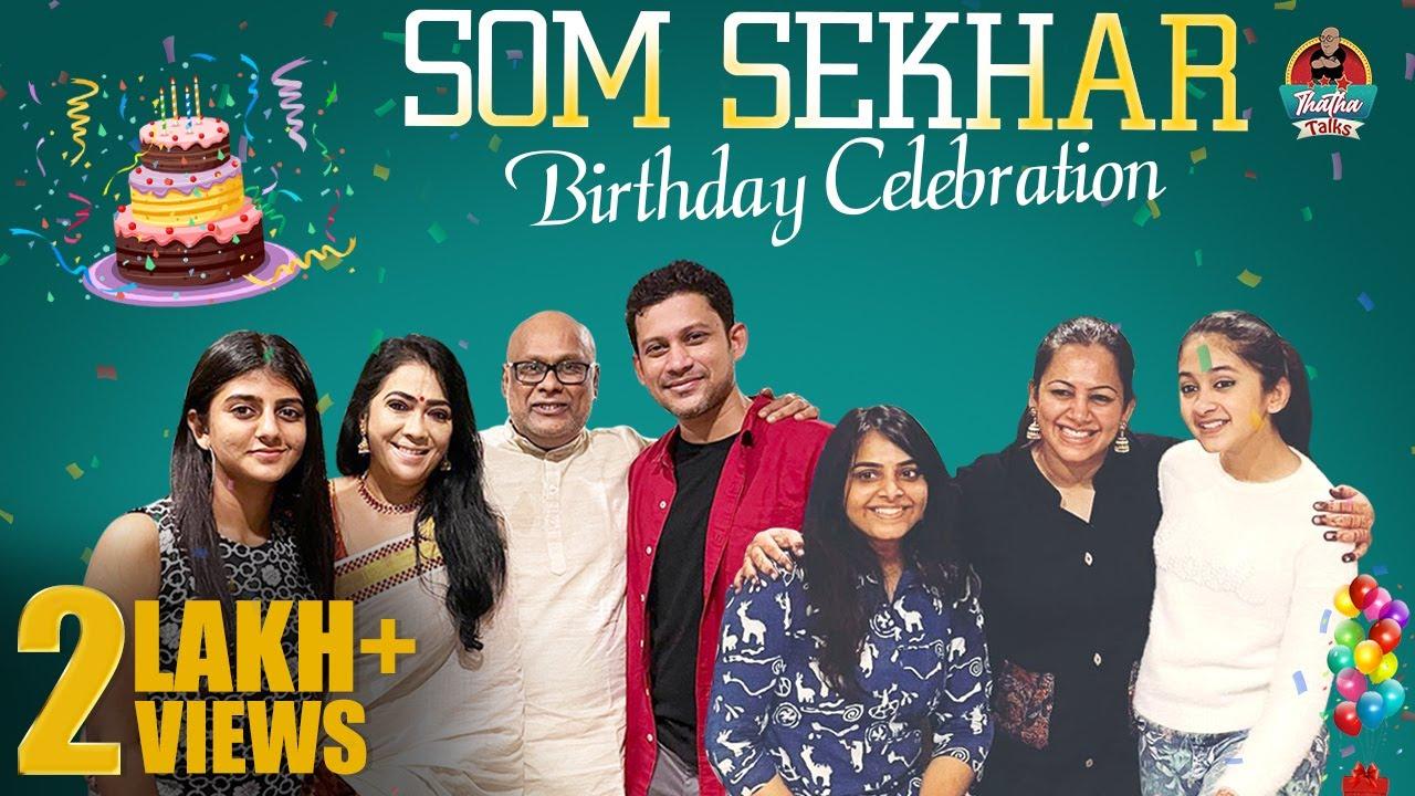 Download Som Sekhar's Birthday Celebration with BB Fam | Som, Gaby, Rekha | #ThathaTalks |Suresh Chakravarthi