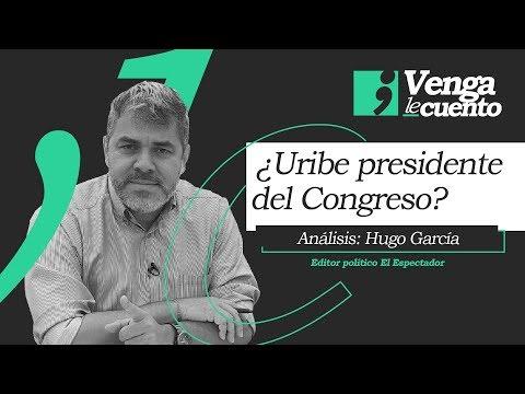¿Será el uribismo la primera fuerza en el nuevo Congreso? #Vengalecuento | El Espectador