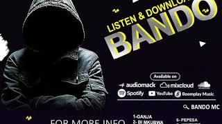 BANDO _GANJA (TRY ME THE MIXTAPE)