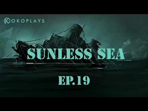 Kokoplays Sunless Sea [19] - The Last Tour Operator