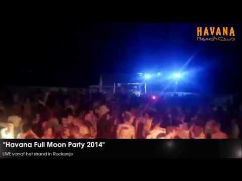 Havana Full Moon Party 2014 (Live Stream)