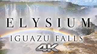 ELYSIUM: Iguazu Falls 4K