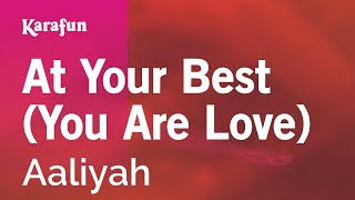 Karaoke At Your Best (You Are Love) - Aaliyah *