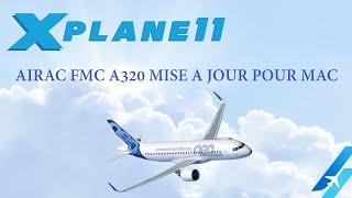 AIRAC FMC A320 MISE A JOUR POUR MAC
