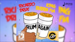 "Ricardo Drue & King Bubba FM - Rum Again (Hand Grenade Riddim) ""2016 Soca"""