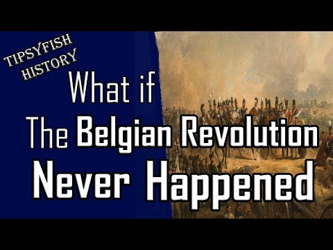 What if the Belgian Revolution never happend?