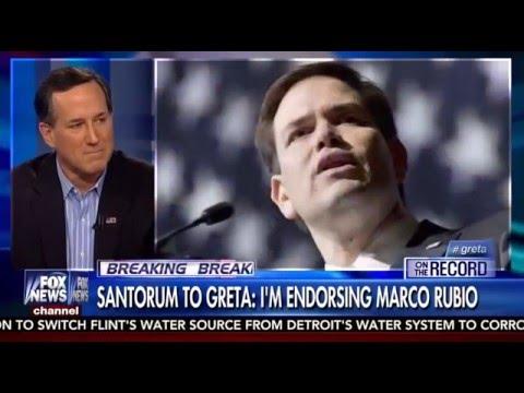 On Fox News, Rick Santorum Endorses Marco | Marco Rubio for President