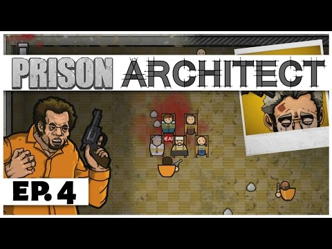 Prison Architect - Ep. 4 - Squashing the Riot! -  Story Mode Chapter 3 -  Let's Play
