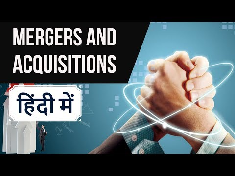 Mergers & Acquisitions 2017 - Most Important Business GK - Current Affairs 2017 SSC/IBPS/SBI/UPSC
