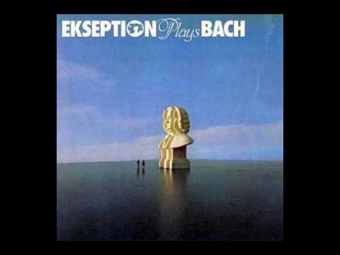 Ekseption - Toccata and Fugue in D Minor For Pipe Organ: Toccata