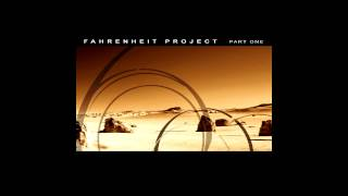 [ FAHRENHEIT PROJECT ] PART ONE full album