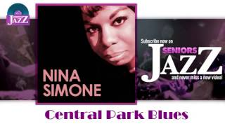 Nina Simone - Central Park Blues (HD) Officiel Seniors Jazz