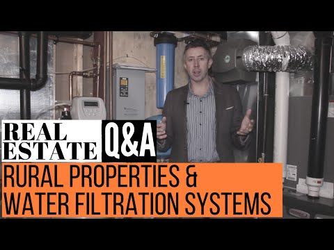 Rural Properties and Water Filtration Systems
