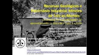 Recursos Geológicos e Património Industrial Mineiro de Trás-os-Montes: Seminário Patr. Mineiro APAI