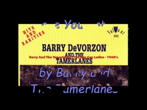 Love You Baby by Barry and The Tamerlanes (Doowop)