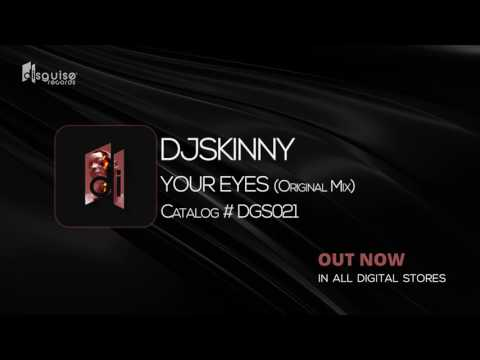 Dj Skinny - Your Eyes (Original Mix) [Disguise Records 021]