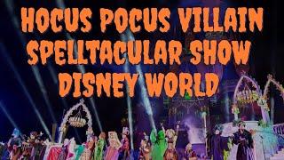 Hocus Pocus Villain Spelltacular Full Show | Disney World Orlando