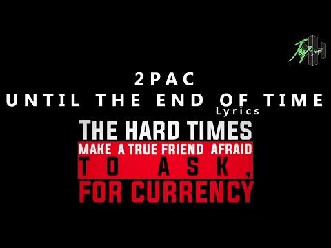 Tupac Shakur - Until The End Of Time | Lyrics