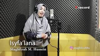 Download Lagu Isyfa'lana (by Maghfirah M. Hussein) mp3