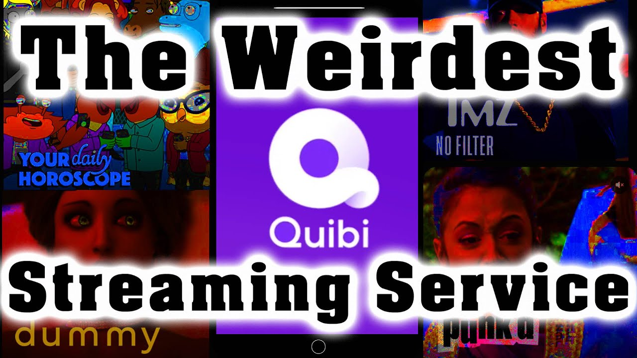 Quibi: The Worst Idea for a Streaming Service