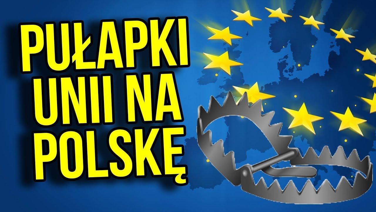 Pułapki Unii Europejskiej na Polskę w Nowy Budżet UE – Stracimy MASĘ PIENIĘDZY.