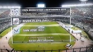 River Plate vs San Jose Oruro (3-0) Copa Bridgestone Libertadores 2015 - Grupo 6 Fecha 6